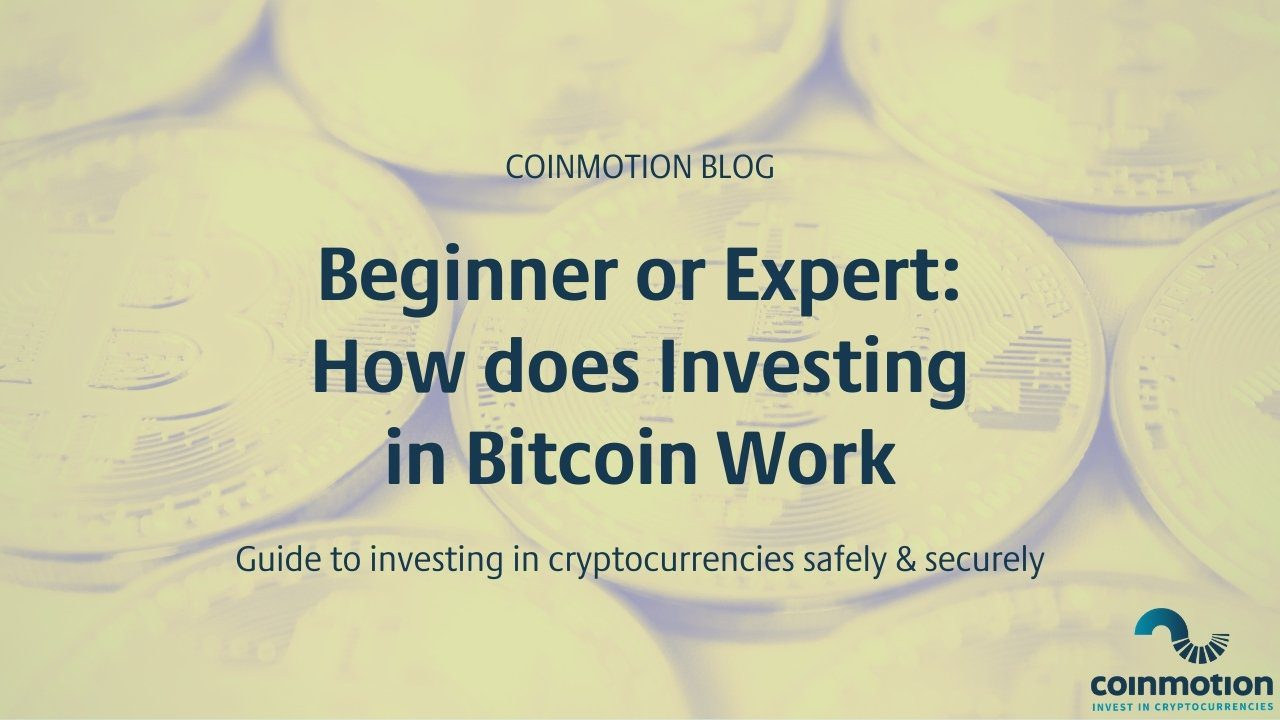 investing in bitcoin how it works beginner's guide