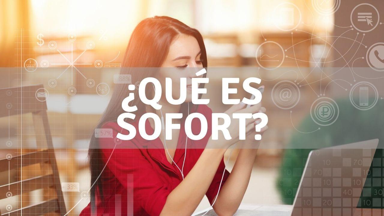 Qué es pago transferencia sofort banking