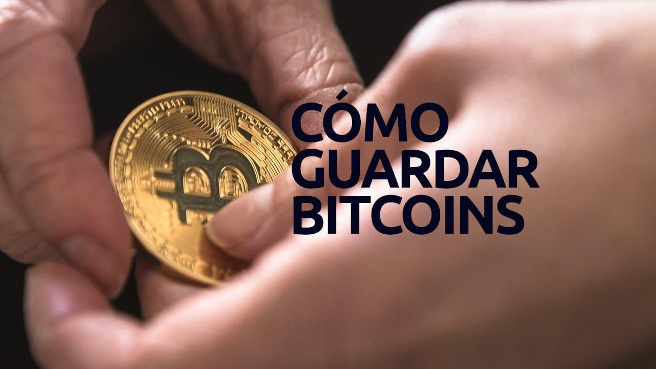 Dónde guardar bitcoins cómo guardar un bitcoin