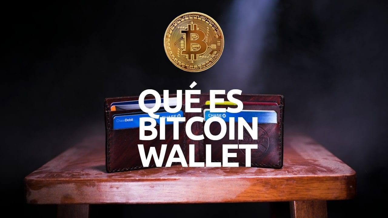Qué es bitcoin wallet monedero billetera