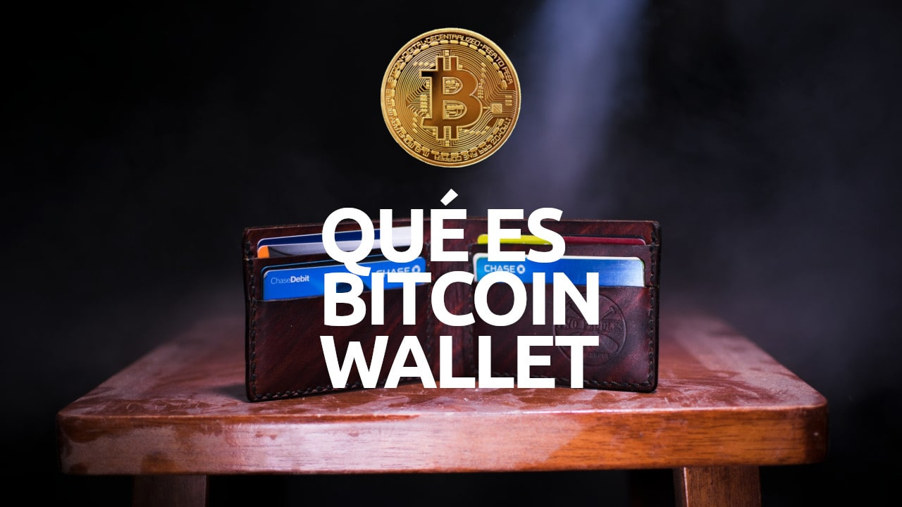 Qué es bitcoin wallet monedero billetera