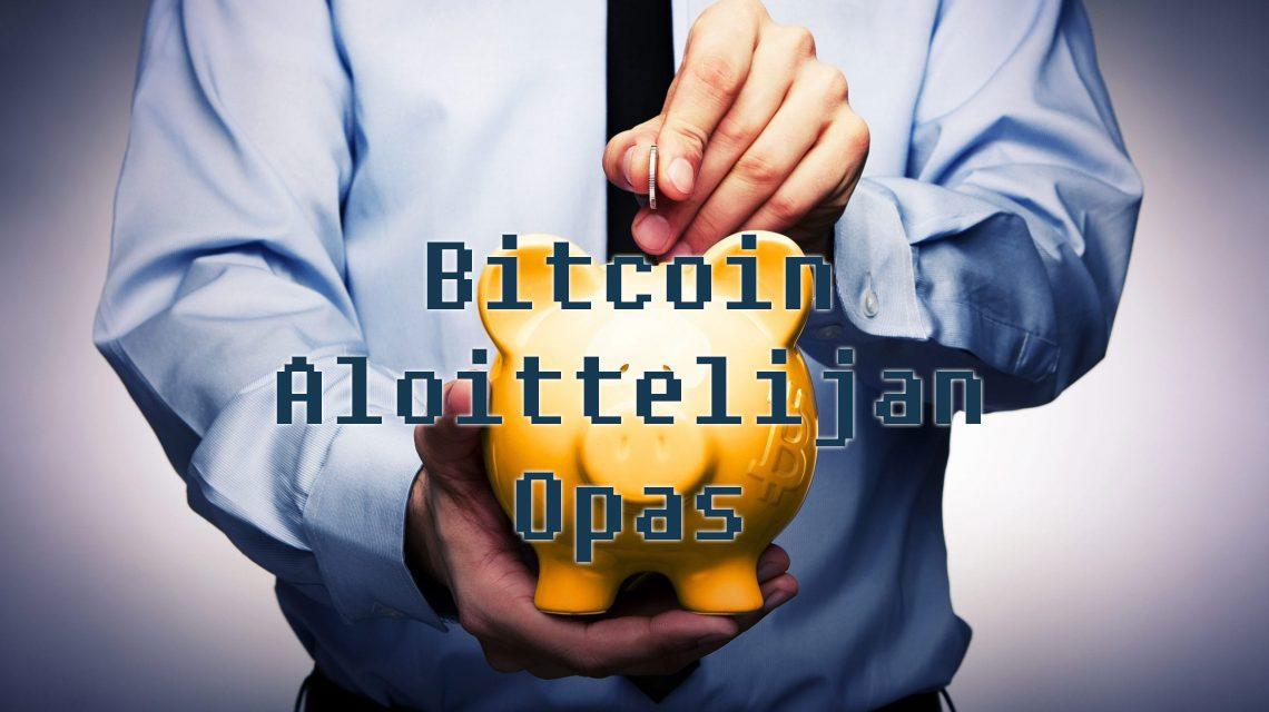 bitcoin-aloittelijan-opas