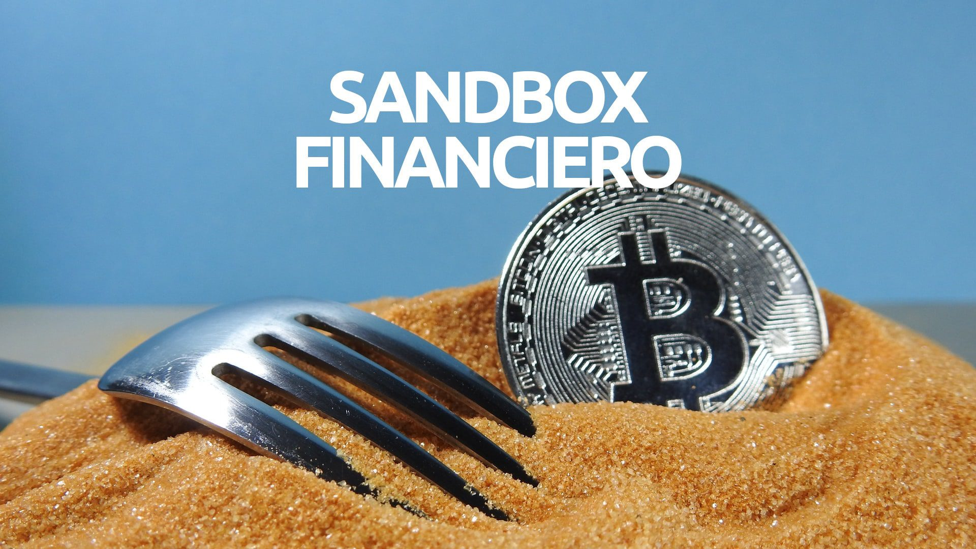 Sandbox regulatorio financiero Espana blockchain criptomonedas