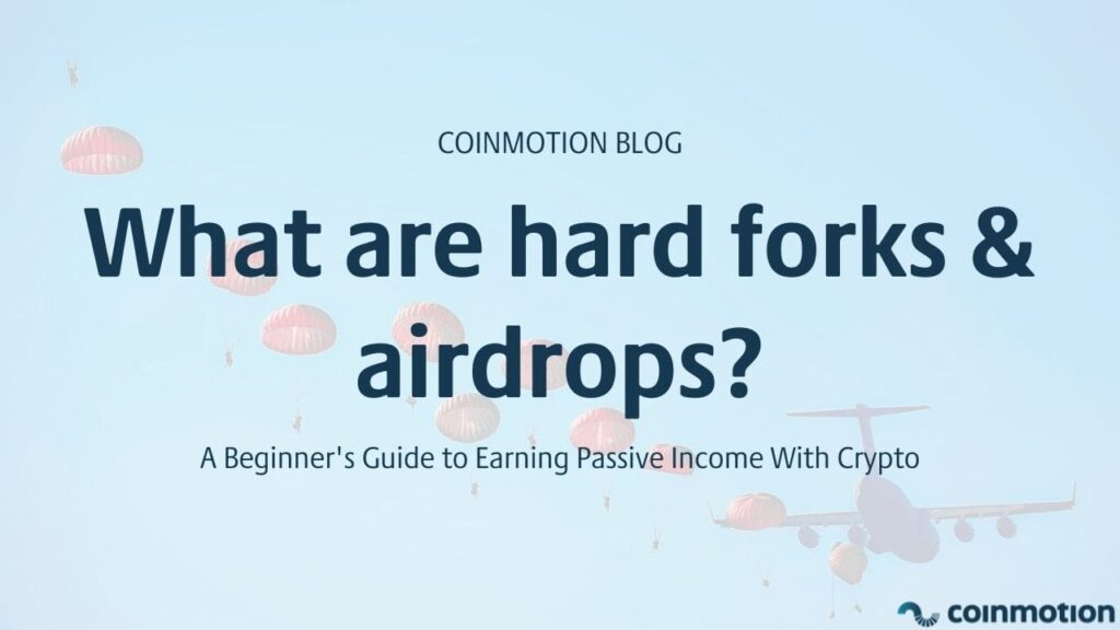 what are hard forks and airdrops