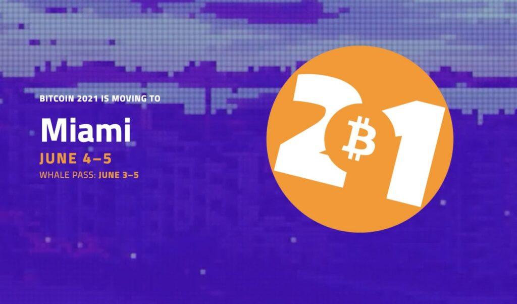 Bitcoin 2021 Miami conference