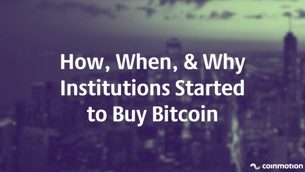 Bitcoin Institutions Are Institutional Investors Buying BTC