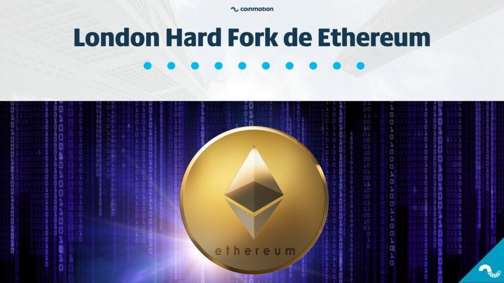 Qué es London Hard Fork Ethereum