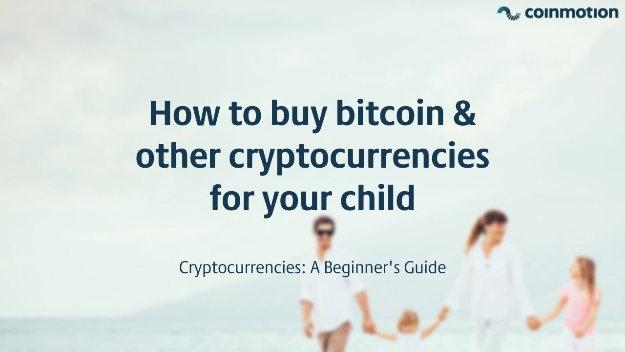 how can i buy cryptocurrencies for my child