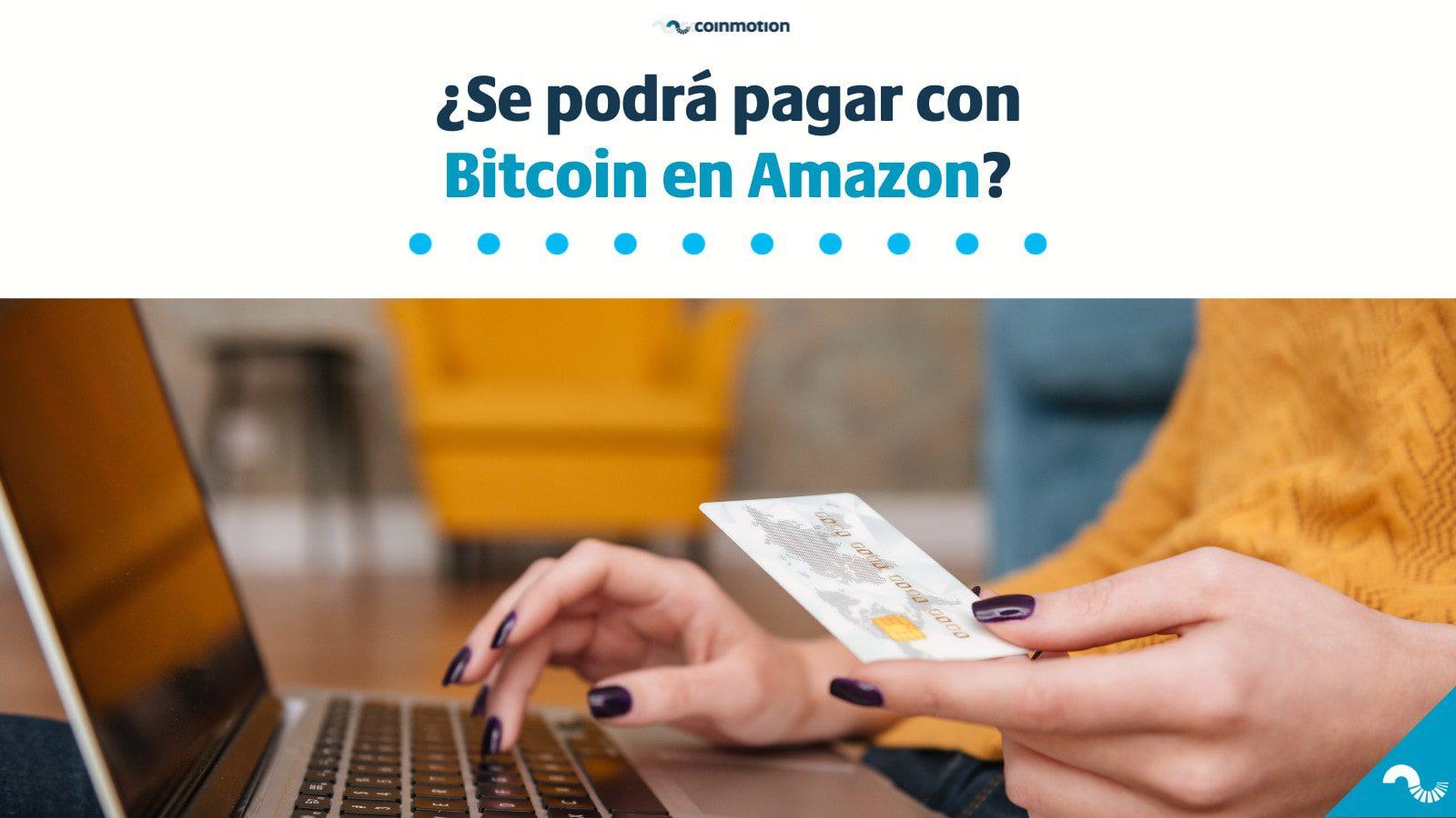 Amazon comprar bitcoin criptomonedas